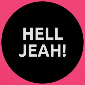 Hell Jeah! Tops - Frauen Bio-T-Shirt