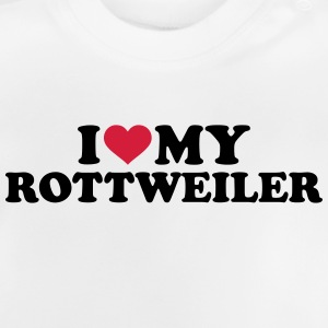 I love my Rottweiler T-Shirts - Baby T-Shirt