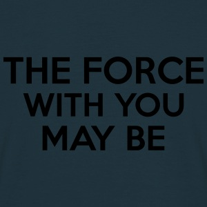 The Force With You May Be Kepsar & mössor - T-shirt herr