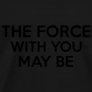 The Force With You May Be Mjukdjur - Premium-T-shirt herr