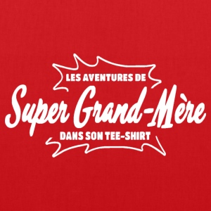Super Grand Mère Tee shirts - Tote Bag
