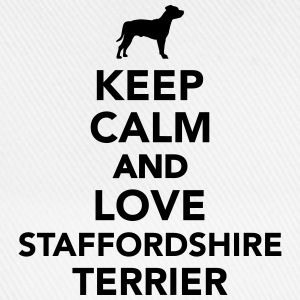 Keep calm and love Staffordshire Terrier T-Shirts - Baseballkappe