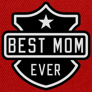 Best Mom ever Shirts - Snapback cap