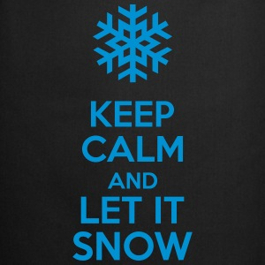 Keep Calm And Let It Snow Sweat-shirts - Tablier de cuisine