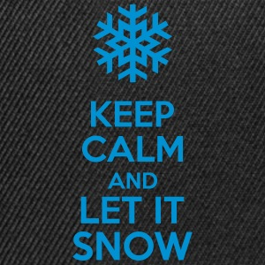 Keep Calm And Let It Snow Sweat-shirts - Casquette snapback