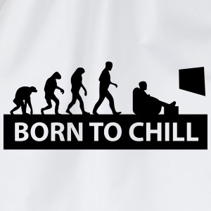 born to chill T-Shirts - Turnbeutel