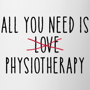 All You Need Is (LOVE) Physiotherapy T-Shirts - Mug