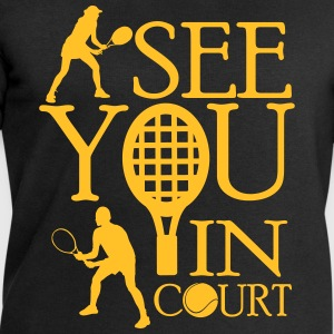 Tennis  - I see you in court T-shirts - Mannen sweatshirt van Stanley & Stella