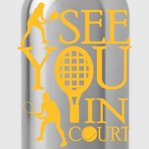 Tennis  - I see you in court T-shirts - Vattenflaska