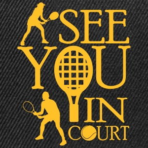 Tennis  - I see you in court Sweaters - Snapback cap