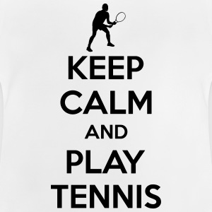 Keep calm and play Tennis Magliette - Maglietta per neonato