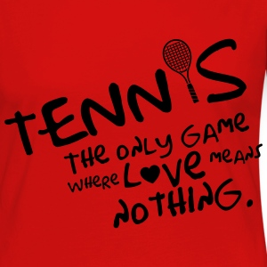 Tennis - the only game where love means nothing Tops - Vrouwen Premium shirt met lange mouwen