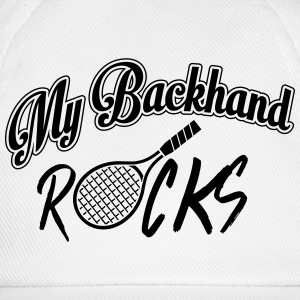 Tennis - my backhand rocks Shirts - Baseballcap