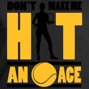 Tennis - don't make me hit an ace T-skjorter - Sweatshirts for menn fra Stanley & Stella