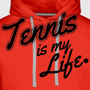 Tennis is my life T-shirts - Mannen Premium hoodie