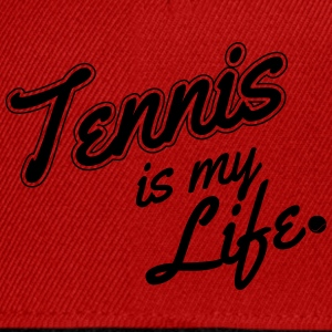 Tennis is my life T-shirts - Snapback cap