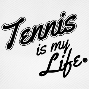 Tennis is my life T-shirts - Basebollkeps
