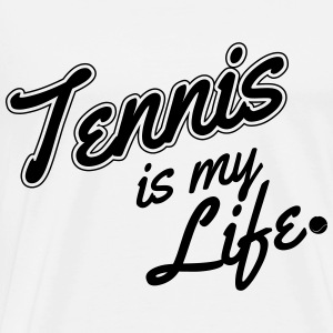 Tennis is my life Tops - Männer Premium T-Shirt