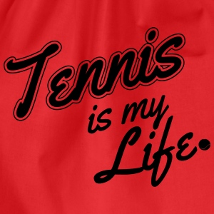Tennis is my life Singlets - Gymbag
