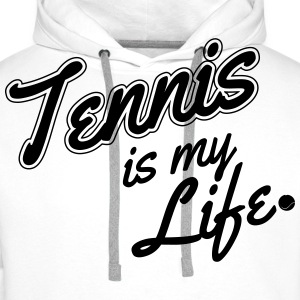 Tennis is my life T-skjorter - Premium hettegenser for menn