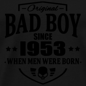 Bad Boy Since 1953 - Men's Premium T-Shirt