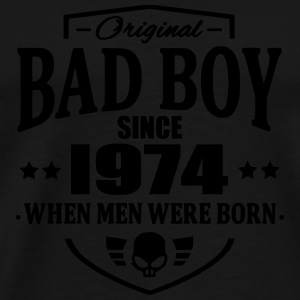 Bad Boy Since 1974 - Camiseta premium hombre