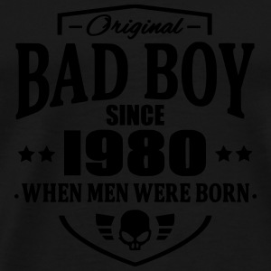 Bad Boy Since 1980 - Men's Premium T-Shirt