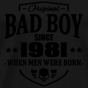 Bad Boy Since 1981 - Premium-T-shirt herr