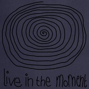 Live In The Moment T-shirts - Keukenschort