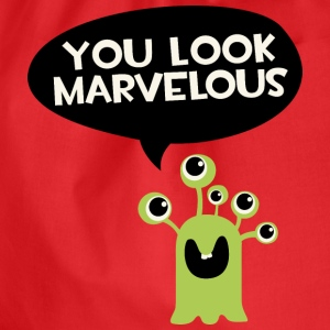 You look marvelous Monster T-Shirts - Drawstring Bag