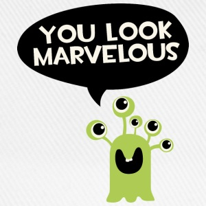 You look marvelous Monster Long Sleeve Shirts - Baseball Cap