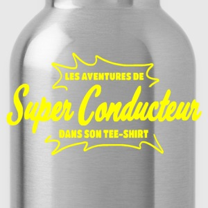 Super Conducteur Tee shirts - Gourde