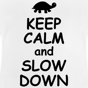 Keep calm and slow down funny quotes turtle animal Shirts - Baby T-Shirt