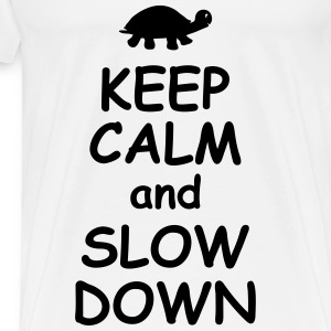 Keep calm and slow down funny quotes turtle animal Tops - Men's Premium T-Shirt
