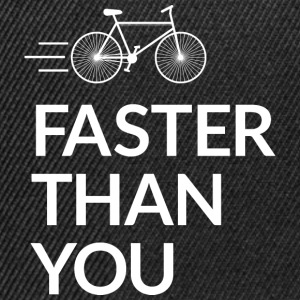 Faster than you plus vite que vous Sweat-shirts - Casquette snapback