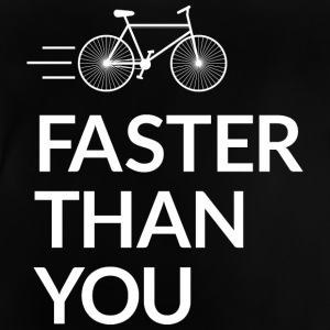 Faster than you Shirts - Baby T-shirt