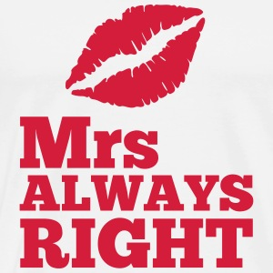 Mrs Always Right Hoodies & Sweatshirts - Men's Premium T-Shirt