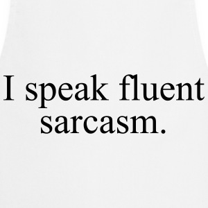 I speak fluent sarcasm Tee shirts - Tablier de cuisine