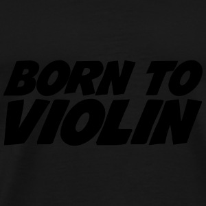 Born to Violin Caps & luer - Premium T-skjorte for menn