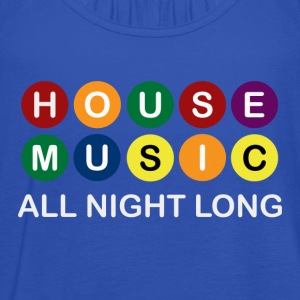House Music All Night Long - Women's Tank Top by Bella