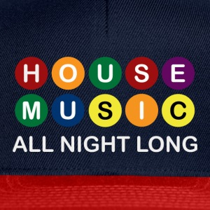 House Music All Night Long - Snapback Cap