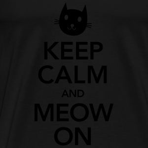 Keep Calm And Meow On Tröjor - Premium-T-shirt herr