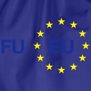 Fuck You EU – FU EU – LSG - Turnbeutel