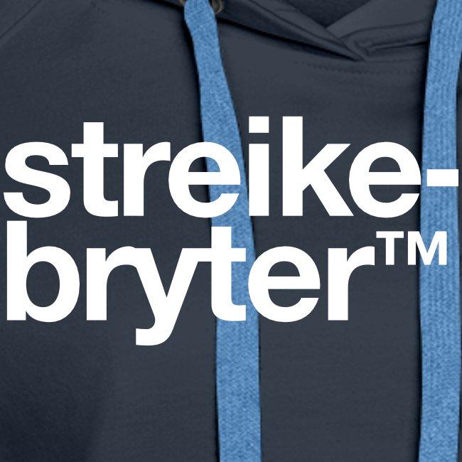Streikebryter™