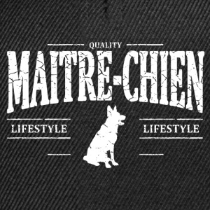 Maître-Chien Tee shirts - Casquette snapback