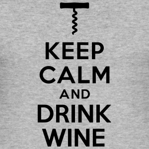 Keep calm drink wine Sweat-shirts - Tee shirt près du corps Homme