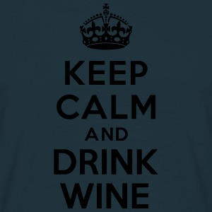 Keep calm and drink wine Sweat-shirts - T-shirt Homme