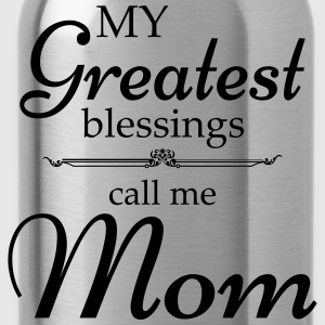 My Greatest blessing call me Mom T-Shirts - Water Bottle