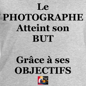 Le PHOTOGRAPHE atteint son BUT grâce à ses OBJECTI Tee shirts - Sweat-shirt Homme Stanley & Stella