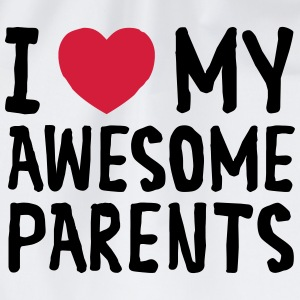 I Love My Awesome Parents T-Shirts - Drawstring Bag